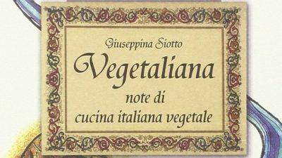 VEGETALIANA, note di cucina italiana vegetale