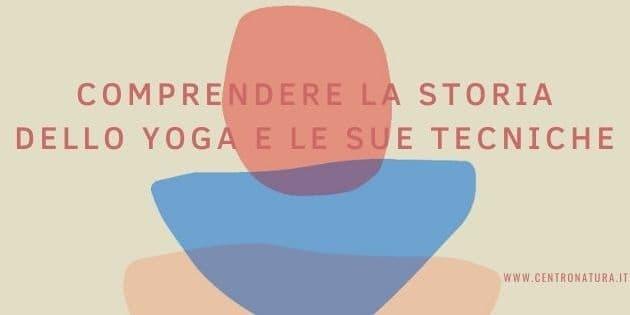 You are currently viewing Storia dello yoga e le sue tecniche seminari di studio